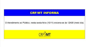 Comunicado: Atendimento ao Público, nesta sexta-feira (10/11) encerra-se às 12h00 (meio dia).